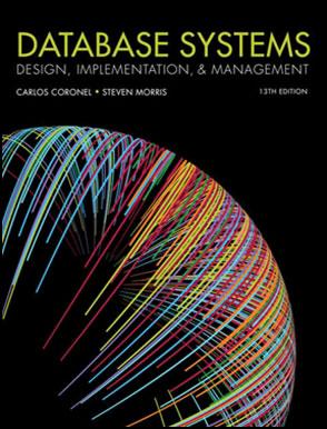 Database Systems: Design, Implementation, & Management 13/E