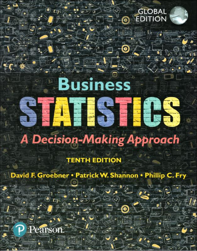 Business Statistics A Decision-Making Approach 10/E