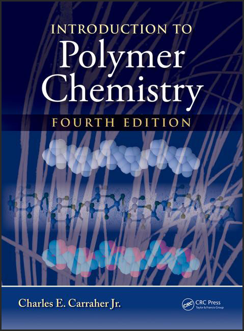 Introduction to Polymer Chemistry 4/E