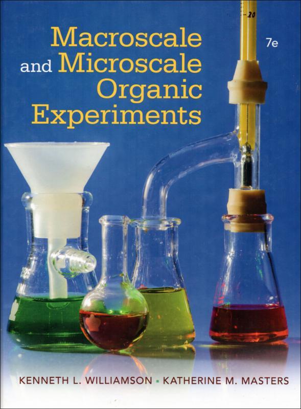 Macroscale and Microscale Organic Experiments 7/E