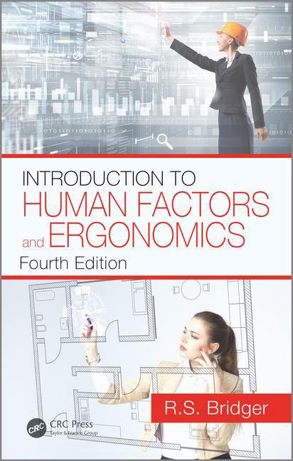 Introduction to Human Factors and Ergonomics 4/E