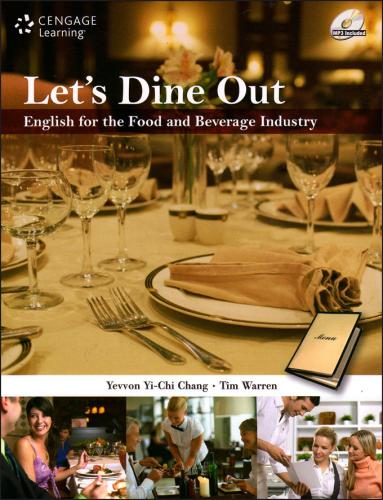 Let's Dine Out: English for the Food and Beverage Industry(�����)