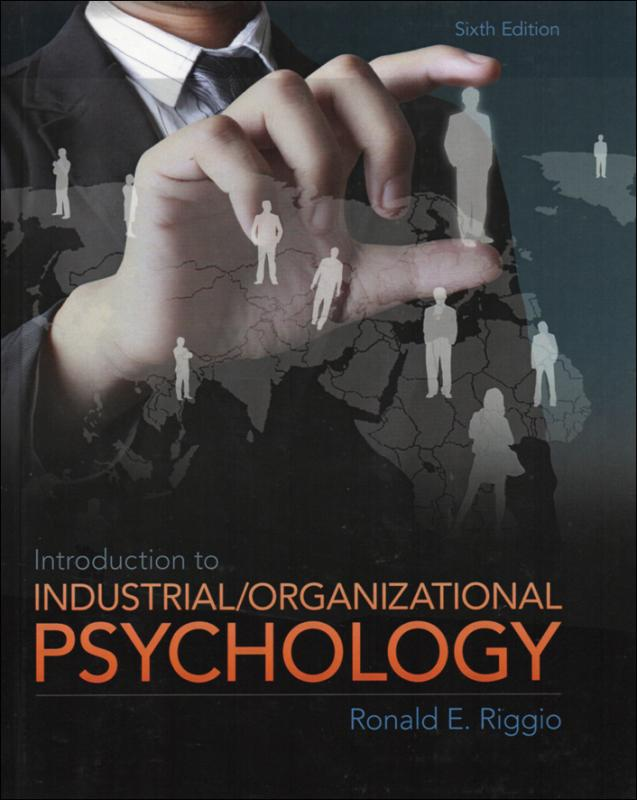 Introduction to Industrial / Organizational Psychology 6/e