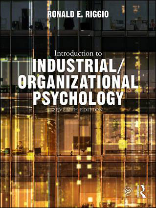 Introduction to Industrial / Organizational Psychology 7/E
