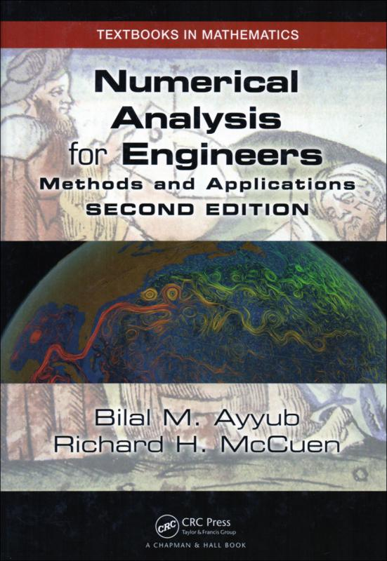 Numerical Analysis for Engineers Methods and Applications 2/E
