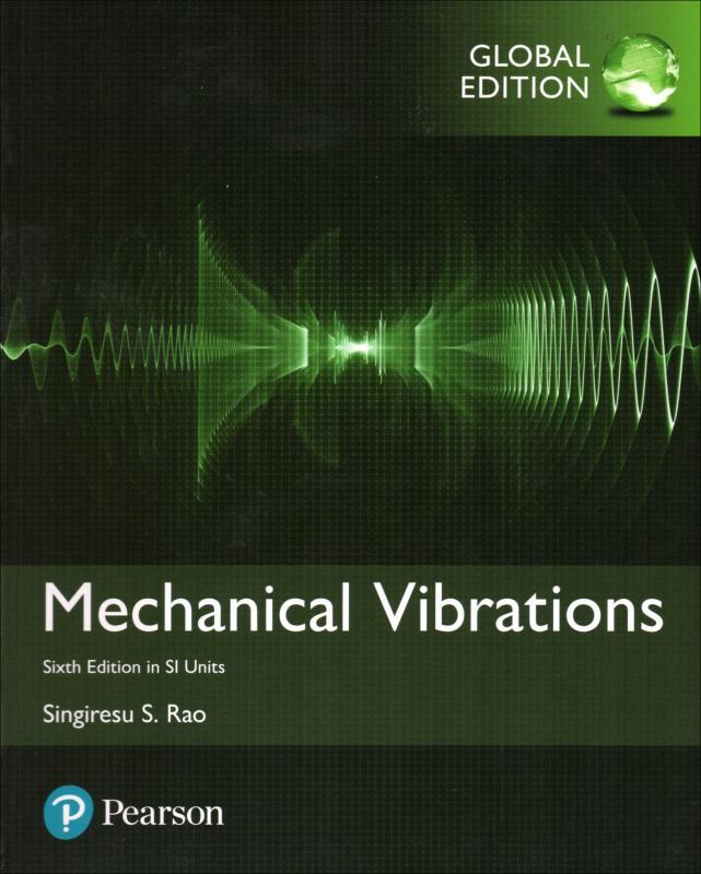 Mechanical Vibrations 6/E (SI Units)