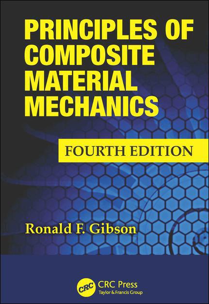 Principles of Composite Material Mechanics 4/E