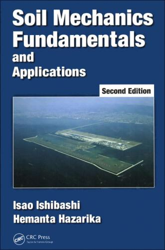Soil Mechanics Fundamentals and Applications 2/E