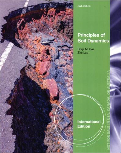 Principles of Soil Dynamics 3/E