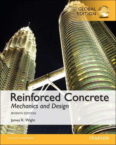 Reinforced Concrete: Mechanics and Design 7/E