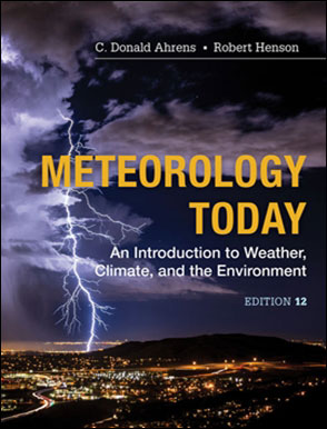 Meteorology Today: An Introduction to Weather, Climate, and the Environment 12/E