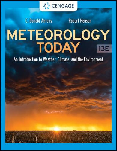 Meteorology Today: An Introduction to Weather, Climate, and the Environment 13/E