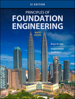 Principles of Foundation Engineering 9/E (SI EDITION)